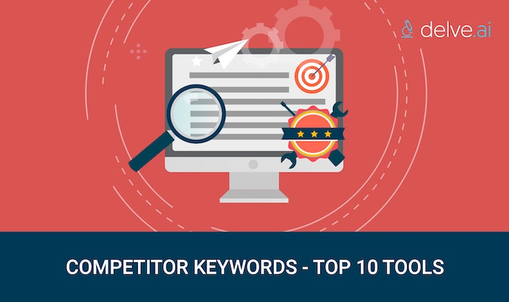 Top tools to find competitor keywords